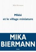 écrivain juif mika bierman livre-mikki-et-le-village