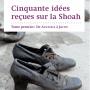 Contre la désinformation sur la Shoa de André Charguéraud
