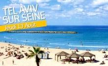 Paris Plage Tel-Aviv quai de seine, opération tel-aviv j'arrive sur les quais de Seine