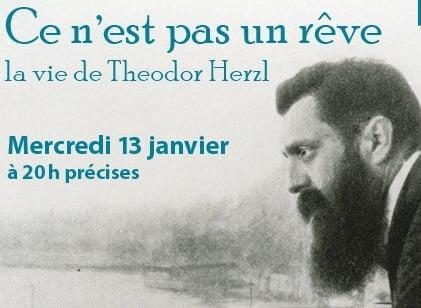 Theodor Herzl ce n'est pas un rêve en avant première