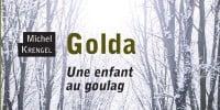 Golda une enfant au Goulag