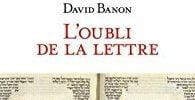 L'oubli de la lettre
