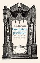 Une patrie portative de Daniel Boyarim