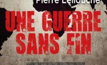 une guerre sans fin Pierre Lellouche