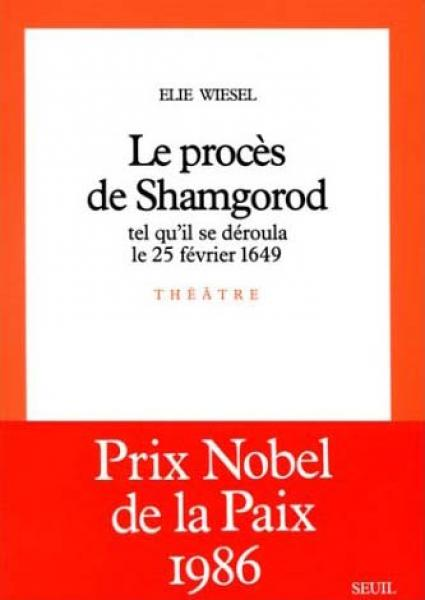 Le procès de Shamgorod d'Elie Wiesel