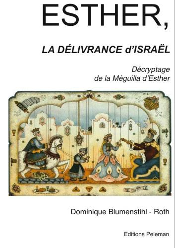 Esther la délivrance d'Israël