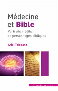 Médecine et Bible de Ariel Toledano