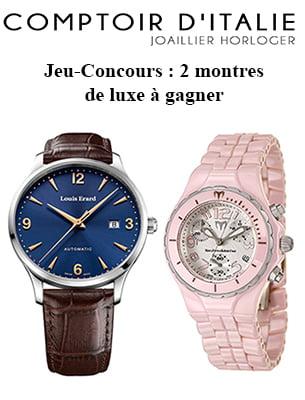 Deux montres de luxe à gagner