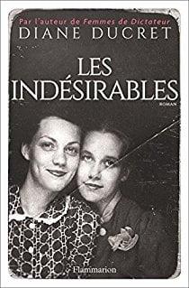 FLAMMARION Les indésirables de Diane Ducret