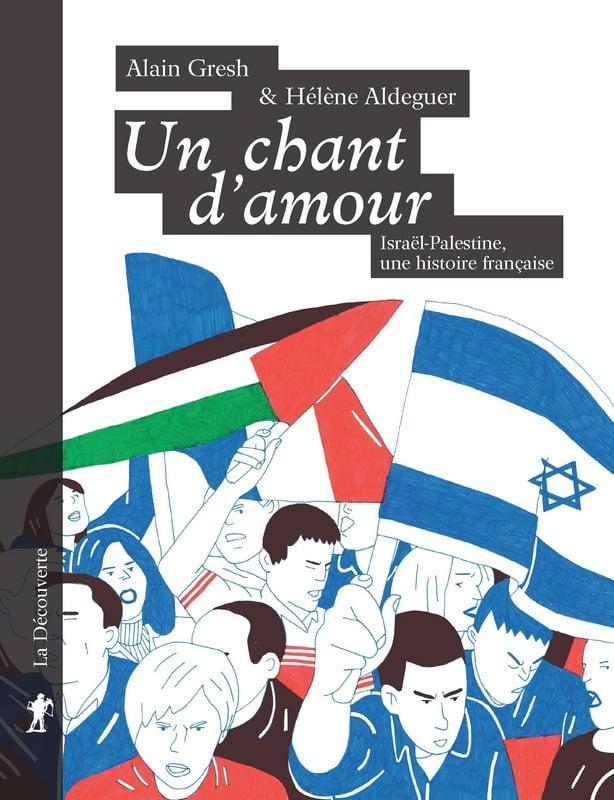 Un chant d'amour Israël-Palestine une histoire française