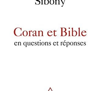 Coran et Bible de Daniel Sibony