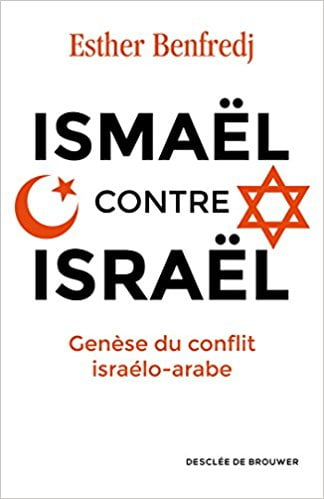 benfredge Ismael contre israel livre juif