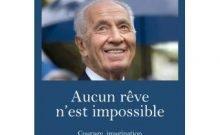 Shimon Peres aucun rêve n'est impossible