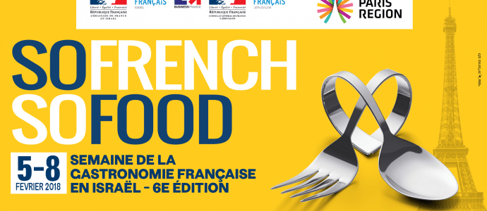 SO FRENCH SO FOOD - French culinary week in Israel #6