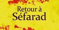 Retour à Séfarad de Pierre Assouline