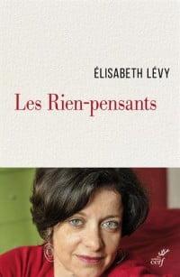Les Rien-pensants de Elysabeth Lévy