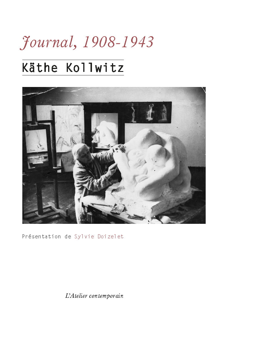 Käthe Kollwitz, « Journal, 1908-1943 »