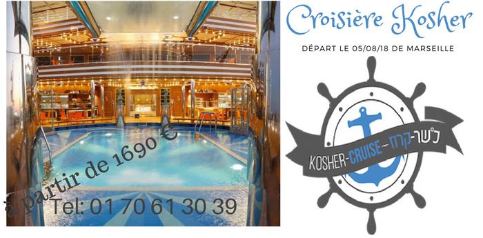 Croisière Kasher Méditerranée départ de Marseille le 05/08/18