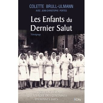 Les enfants du Dernier Salut de Colette Brull-Ulmann