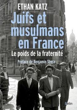 Ethan B. Katz, juifs et musulmans en France