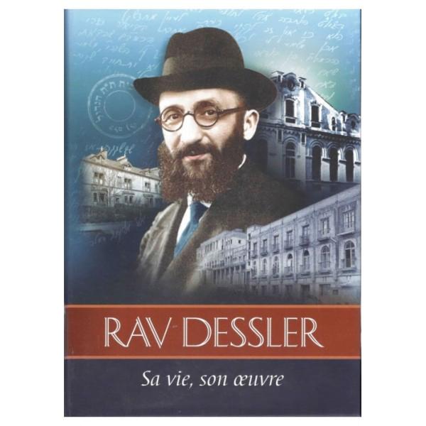 Rav Dessler sa vie son oeuvre