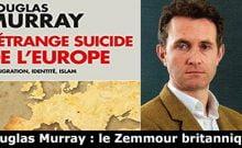 L'étrange suicide de l'Europe de Douglas Murray