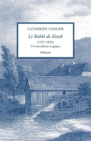 Le Rabbi Kotzk un hassidisme tragique de Catherine Chalier