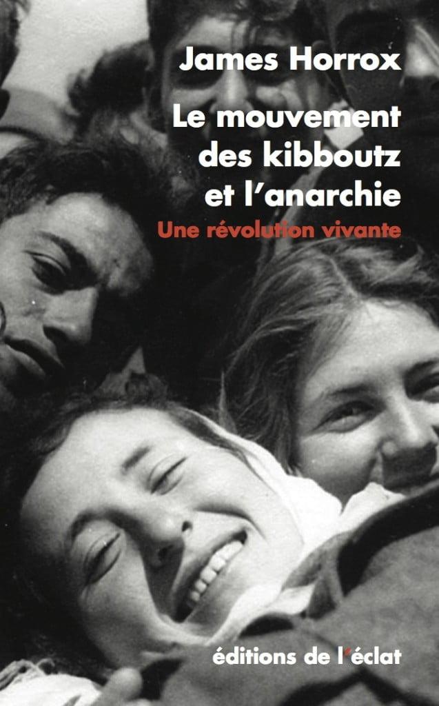 Le mouvement du Kibboutz et l'anarchie