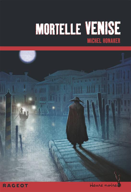 Mortelle Venise de Michel Honaker