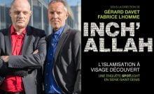 inch'Allah, l'islamisation à visage découvert