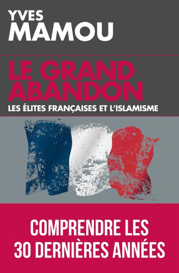 Le Grand Abandon de Yves Mamou