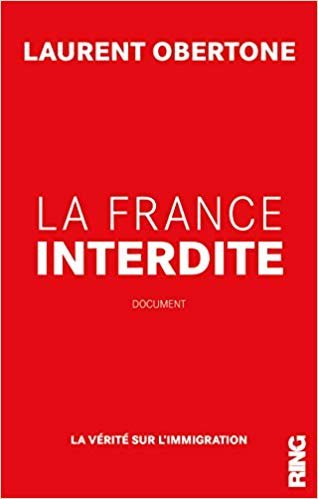 Laurent Obertone La France interdite