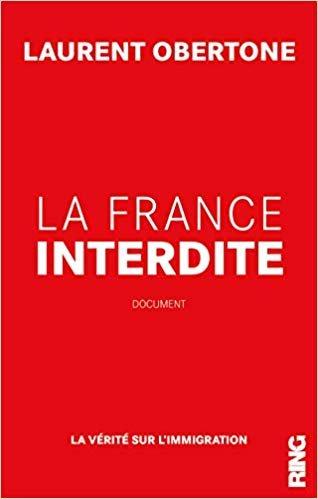 Laurent Obertone La France interdite