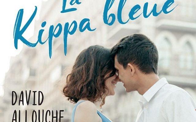 La Kippa Bleue de David Allouche