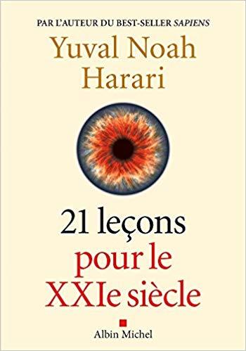 21 leçons pour le XXIe siècle  de Yuval Noah Harari