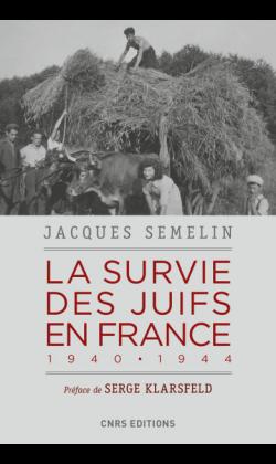 La survie des Juifs en France de Jacques Semelin