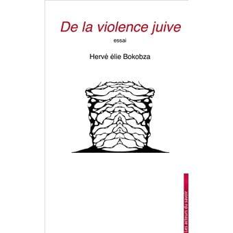 De la violence juive de Hervé Elie Boukobza