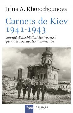 Carnets de Kiev de Irina A. Khorochounova