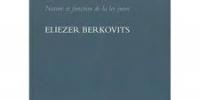 La Torah n'est pas au ciel de Eliezer Berkovits