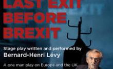 Last Exit Before Brexit avec Bernard Henri Lévy