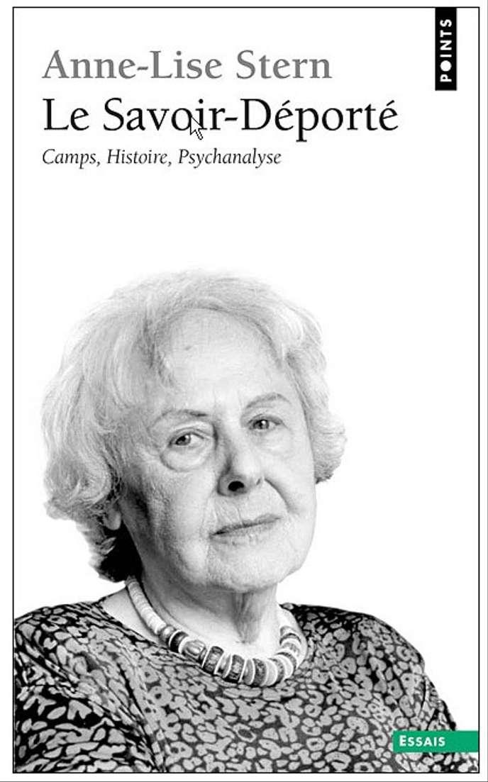 Le Savoir-Déporté de Anne-Lise Stern