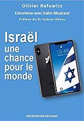 Israël une chance pour le monde de Olivier Rafowicz