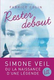 Resté debout Simone Veil