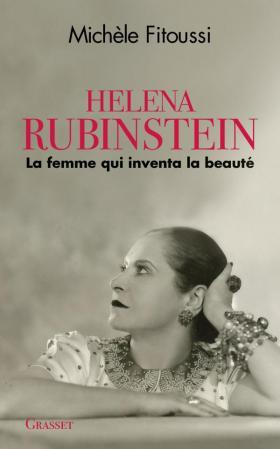 Helena Rubinstein la femme qui inventa la beauté