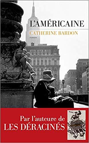 L'Américaine de Catherine Bardon