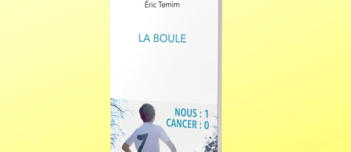 Eric Temim | La boule