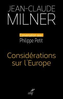Considérations sur l'Europe de Jean-Claude Milner