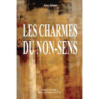 Alec Séror (1954-2012) les charmes du non sens