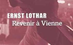 Revenir à Vienne de Ernst Lothar