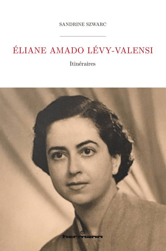 Eliane Amado Lévy-Valensi de Sandrine Szwarc